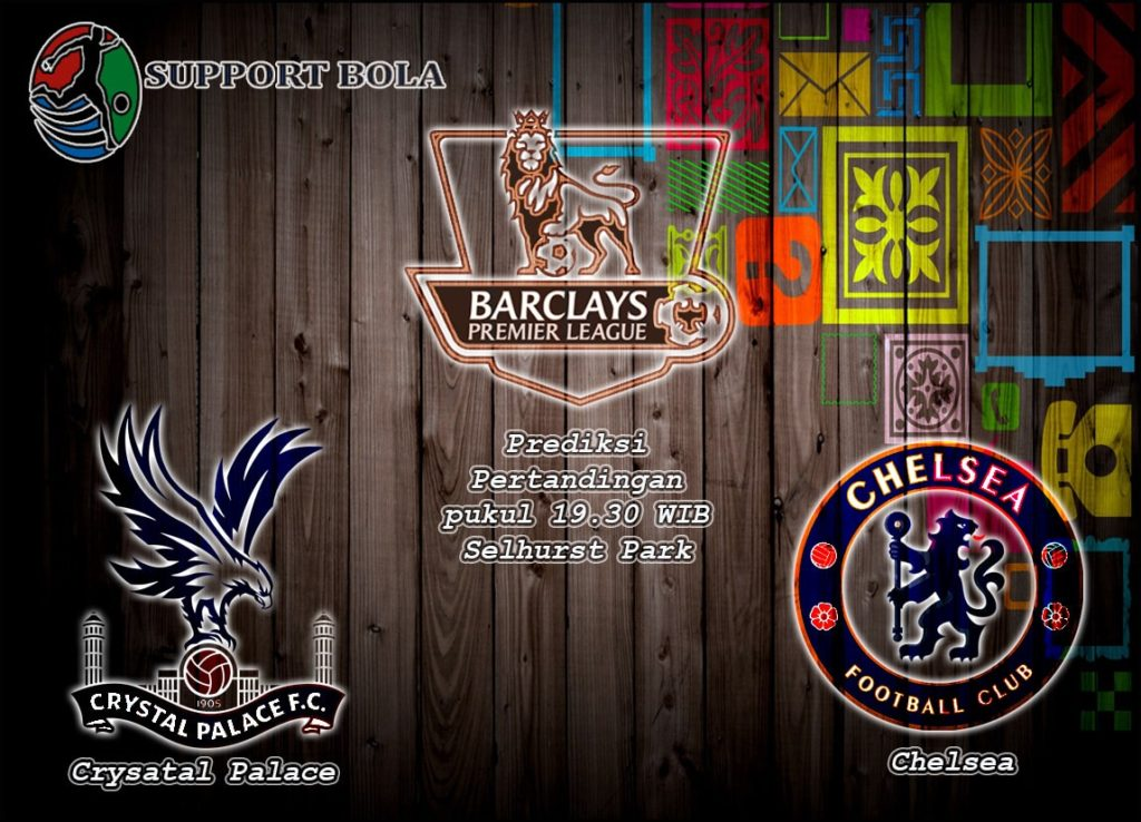 Prediksi Crystal Palace vs Chelsea 17 Desember 2016 (Liga Inggris)