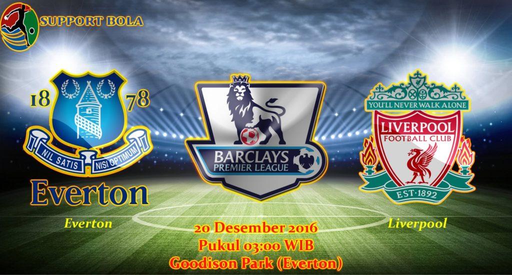 Prediksi Everton vs Liverpool (Liga Inggris) 20 Desember 2016