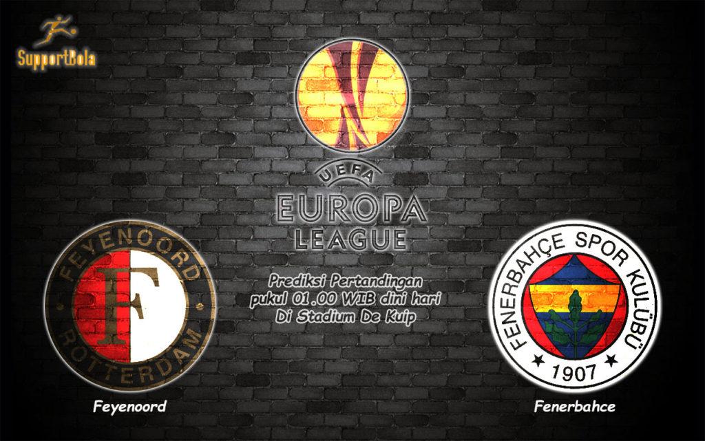 Prediksi Feyenoord vs Fenerbahce 9 Desember 2016 (Liga Eropa)