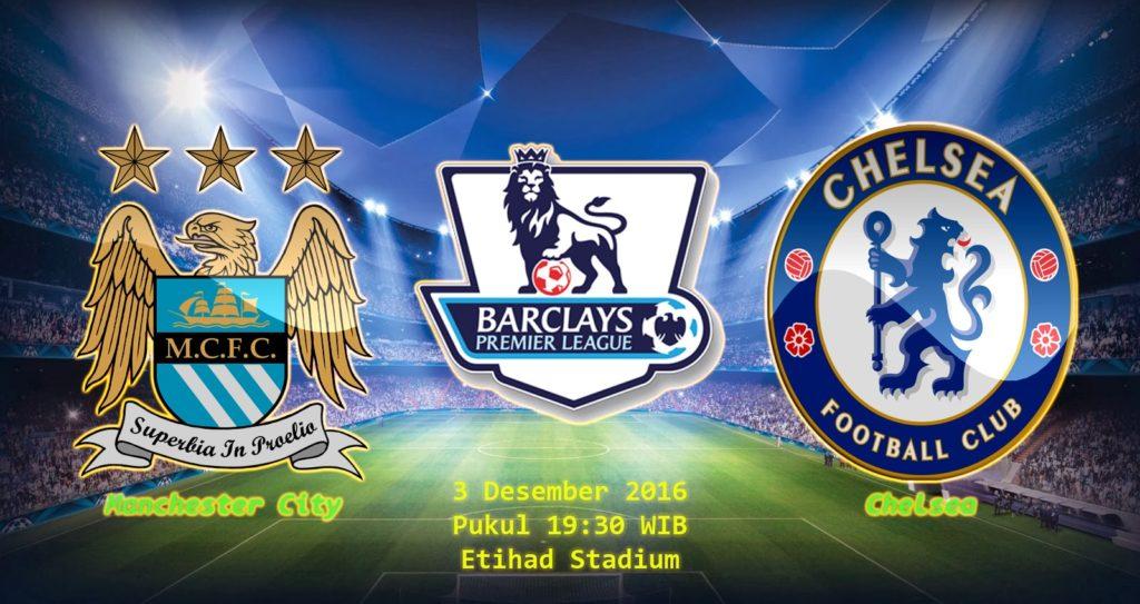Prediksi Manchester City vs Chelsea (Liga Inggris) 3 Desember 2016
