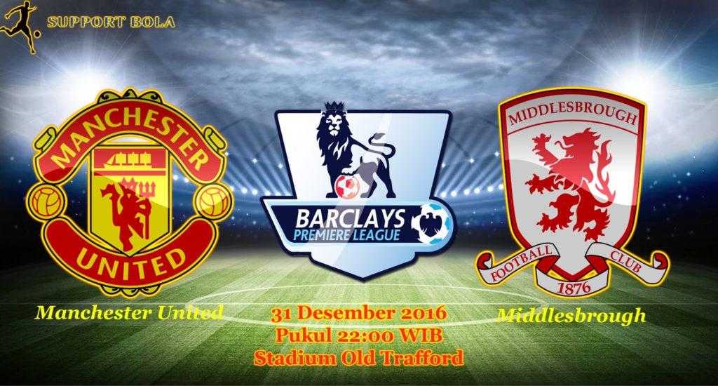 Prediksi Manchester United vs Middlesbrough (Liga Inggris) 31 Desember 2016