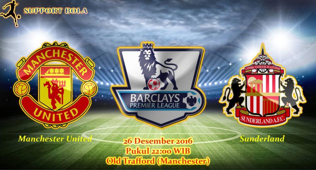 Prediksi Manchester United vs Sunderland (Liga Inggris) 26 Desember 2016