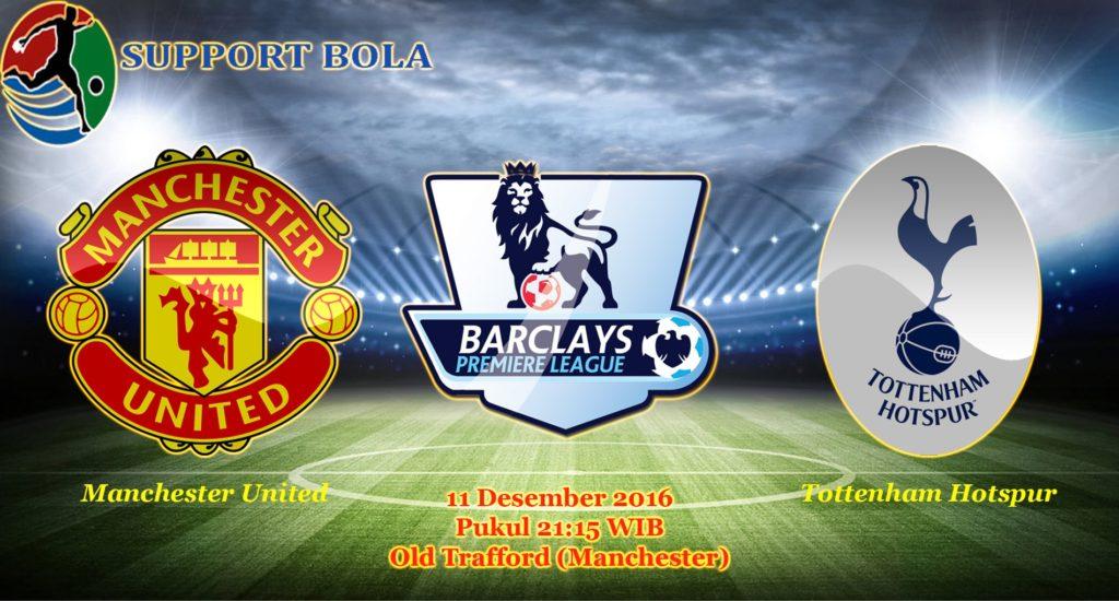 Prediksi Manchester United vs Tottenham Hotspur (Liga Inggris) 11 Desember 2016