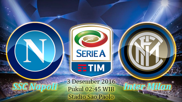 Prediksi Napoli vs Inter Milan (Liga Italia) 3 Desember 2016