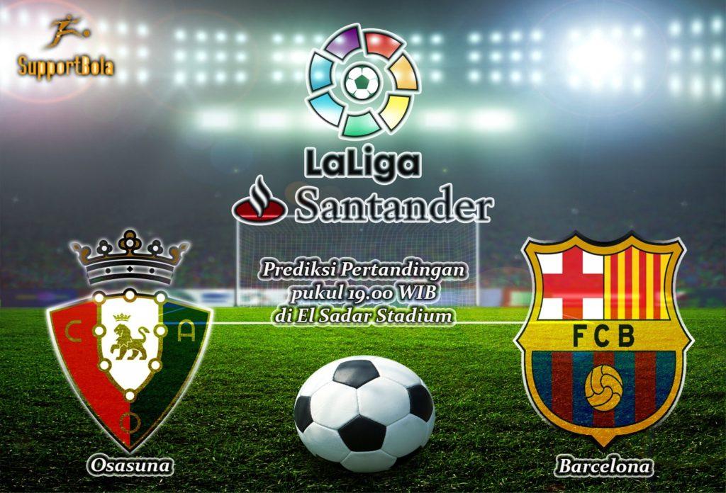 Prediksi Osasuna vs Barcelona 10 Desember 2016 (La Liga Santander)