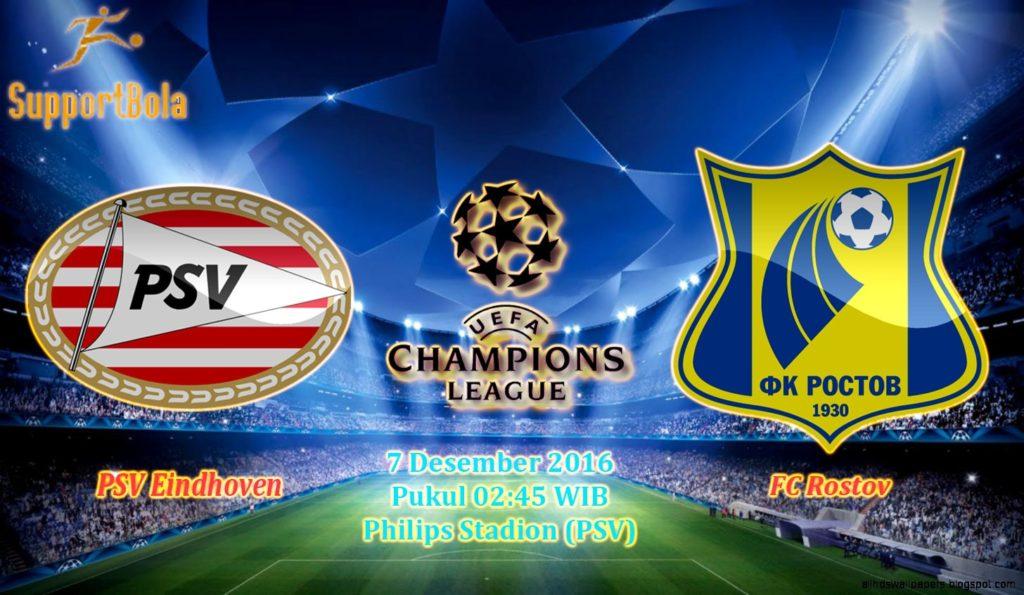 Prediksi PSV Eindhoven vs Rostov (Liga Champions) 7 Desember 2016