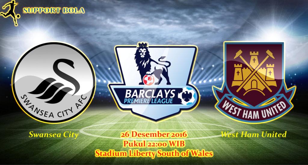 Prediksi Swansea City vs West Ham United (Liga Inggris) 26 Desember 2016