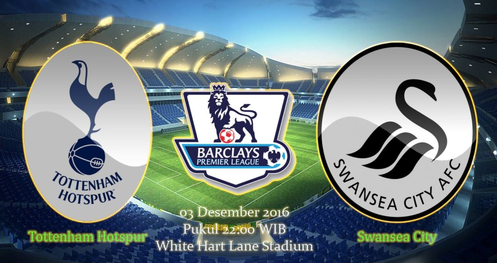 Prediksi Tottenham vs Swansea City (Liga Inggris) 3 Desember 2016