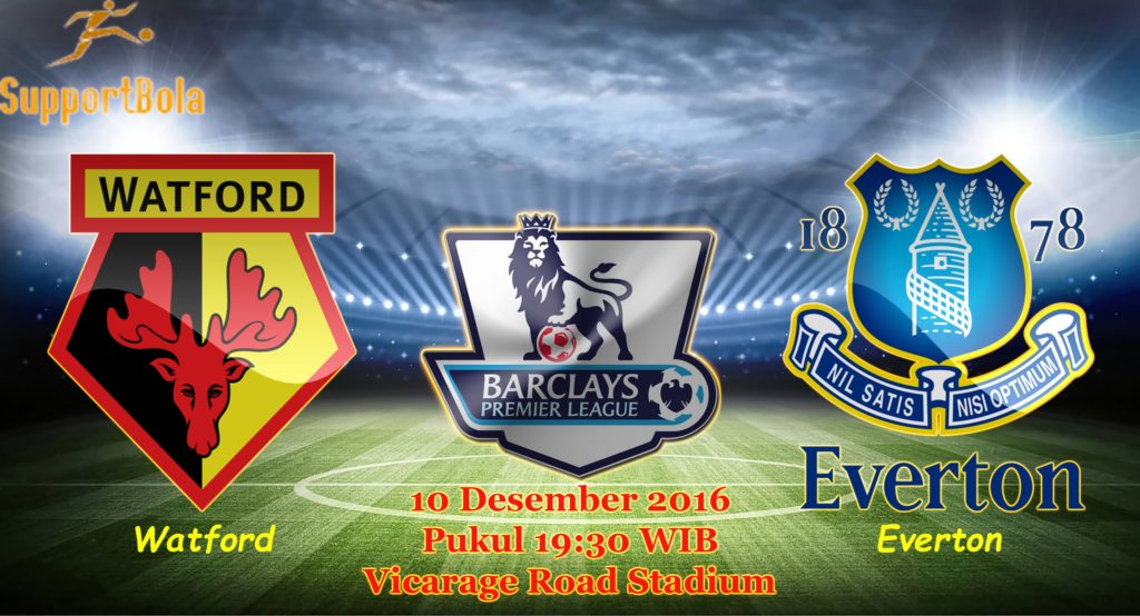 Prediksi Watford vs Everton (Liga Inggris) 10 Desember 2016