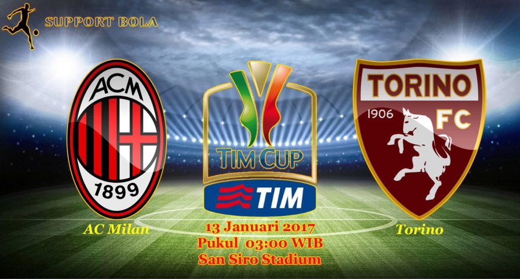 Prediksi AC Milan vs Torino (Coppa Italia) 13 Januari 2017