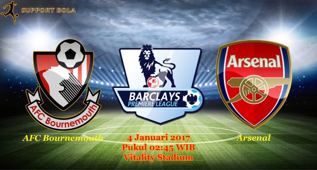 Prediksi AFC Bournemouth vs Arsenal (Liga Inggris) 4 Januari 2017