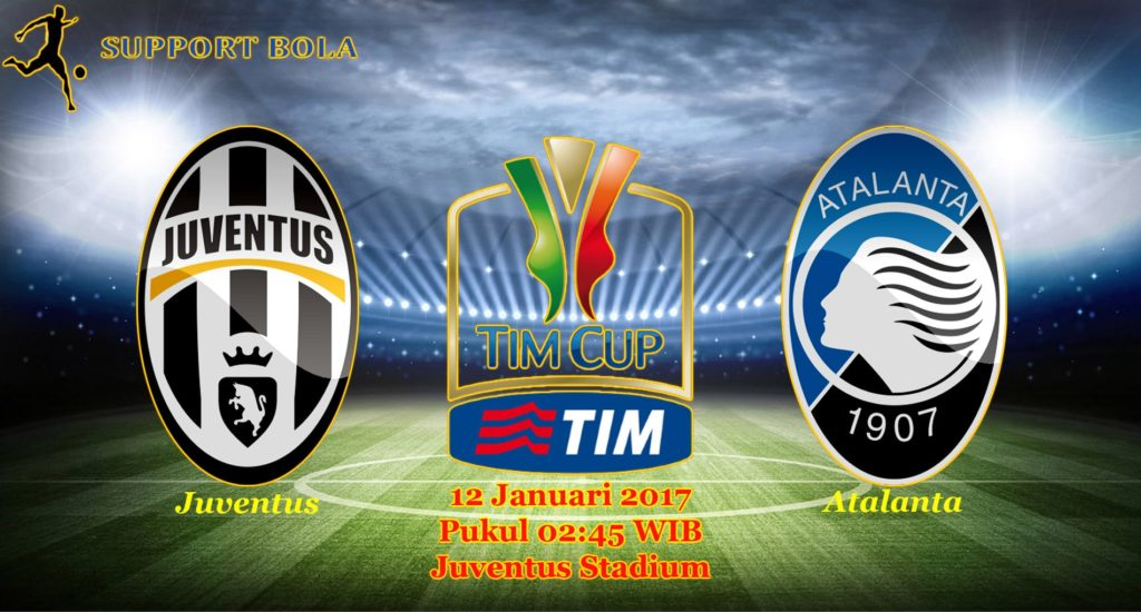 Prediksi Juventus vs Atalanta (Coppa Italia) 12 Januari 2017