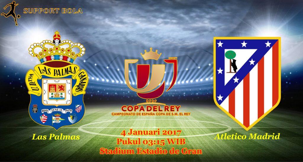 Prediksi Las Palmas vs Atletico Madrid (Copa Del Rey) 4 Januari 2017