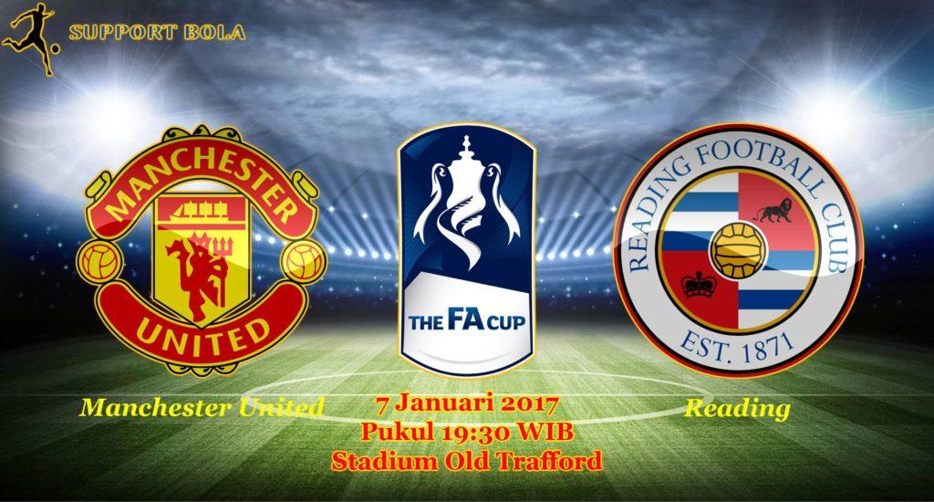 Prediksi Manchester United vs Reading ( FA CUP ) 7 Januari 2017