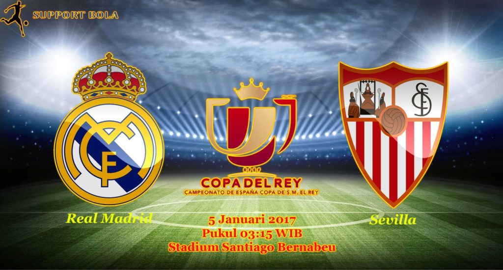 Prediksi Real Madrid vs Sevilla (Copa Del Rey) 5 Januari 2017