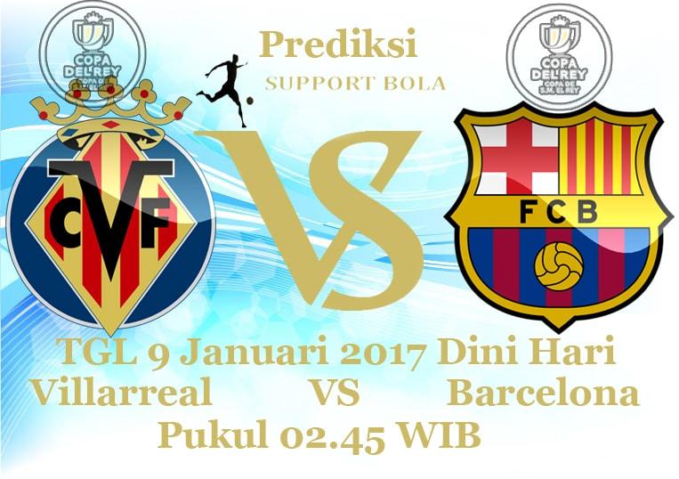Prediksi Liga Spanyol Villarreal VS Barcelona TGL 9 Januari 2017