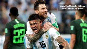 argentina masuk ke 16 besar - agen bola piala dunia 2018