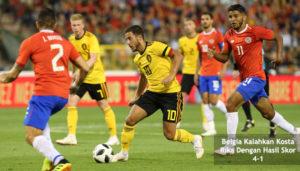 belgia kalahkan kosta rika - agen bola piala dunia 2018