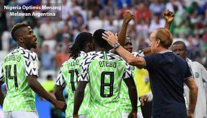 nigeria optimis menang - agen bola piala dunia 2018