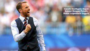 gareth southgate dapat sejajar dengan pelatih hebat - agen bola piala dunia 2018