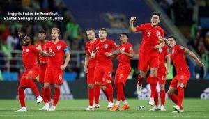 inggris lolos ke semifinal - agen bola piala dunia 2018