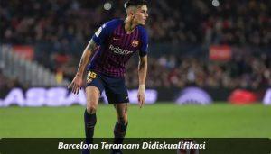 Barcelona Terancam Didiskualifikasi